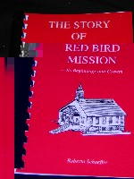 2001 Story of Red Bird --Its Beginnings and Growth