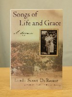 Songs of Life and Grace - A Memor